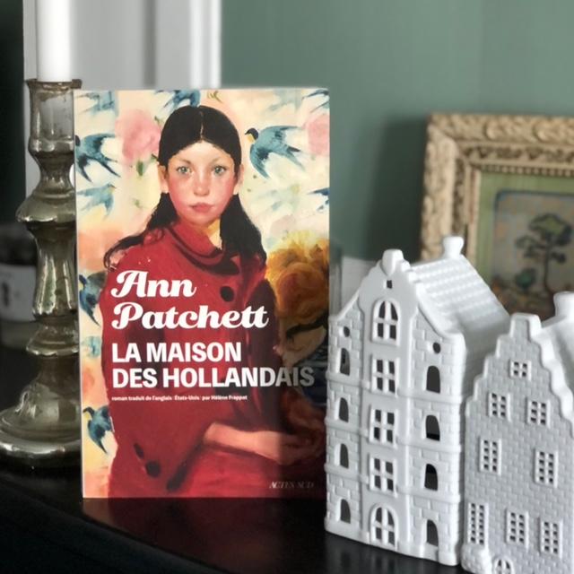 La maison des Hollandais de Anne Patchett, éditions Actes Sud